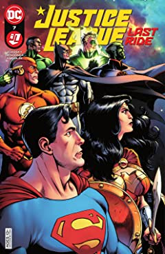 Justice League: Last Ride (2021-) #7