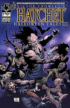 Victor Crowley's Hatchet Halloween Tales #3