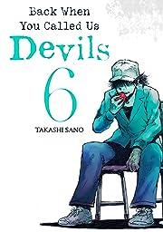 Back When You Called Us Devils Vol. 6