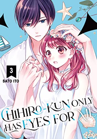 Chihiro-kun Only Has Eyes for Me Vol. 3