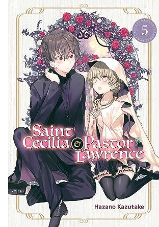 Saint Cecilia and Pastor Lawrence Vol. 5