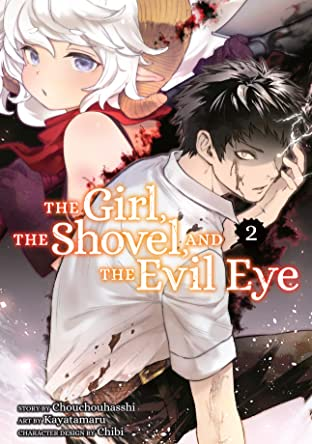 The Girl, the Shovel and the Evil Eye Vol. 2