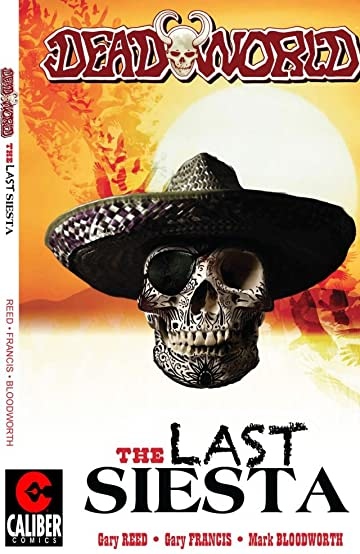 Deadworld: The Last Siesta