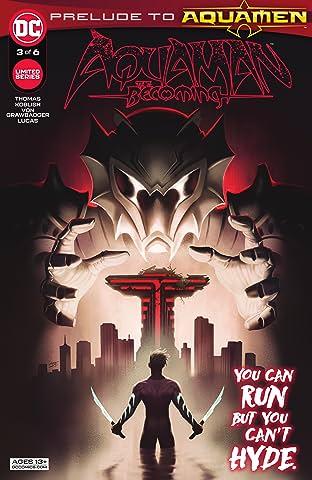 Aquaman: The Becoming (2021-) #3