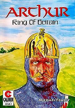 Arthur: King of Britain #3