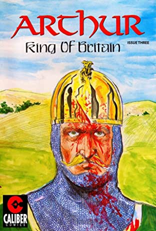 Arthur: King of Britain #3