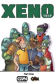 Xeno Trip: Part One