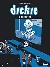 Dickie à Hollywood