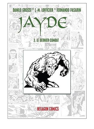 JAYDE Vol. 3: Le Dernier combat