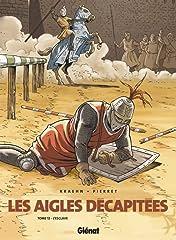 Les Aigles Décapitées Vol. 12: L'esclave
