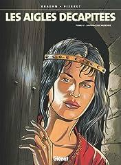 Les Aigles Décapitées Vol. 13: La princesse Mordrie