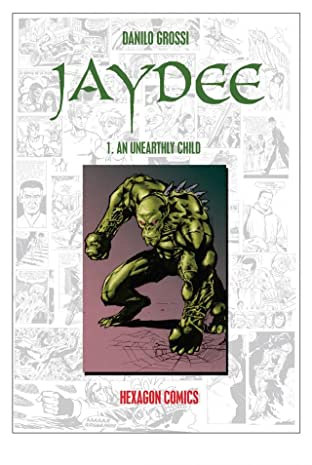 JAYDEE Vol. 1: An Unearthly Child