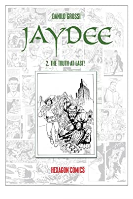 JAYDEE Vol. 2: The Truth At Last!