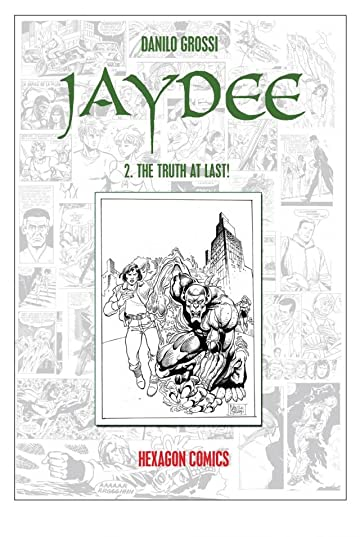 JAYDEE Vol. 2: The Truth At Last!