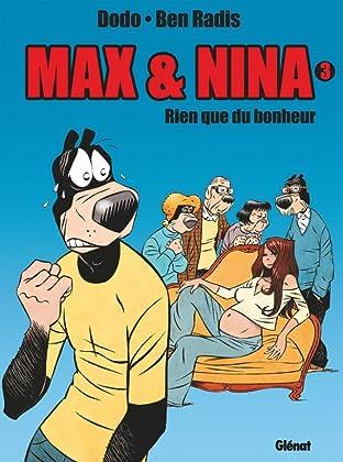 Max et Nina Vol. 3: Rien que du bonheur