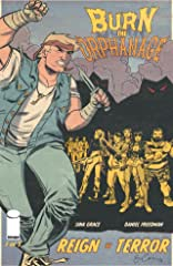 Burn the Orphanage: Reign of Terror #1