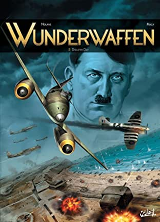 Wunderwaffen Tome 5: Disaster day