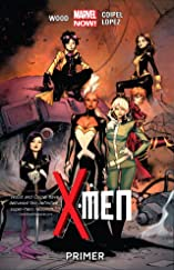 X-Men (2013-) Vol. 1: Primer
