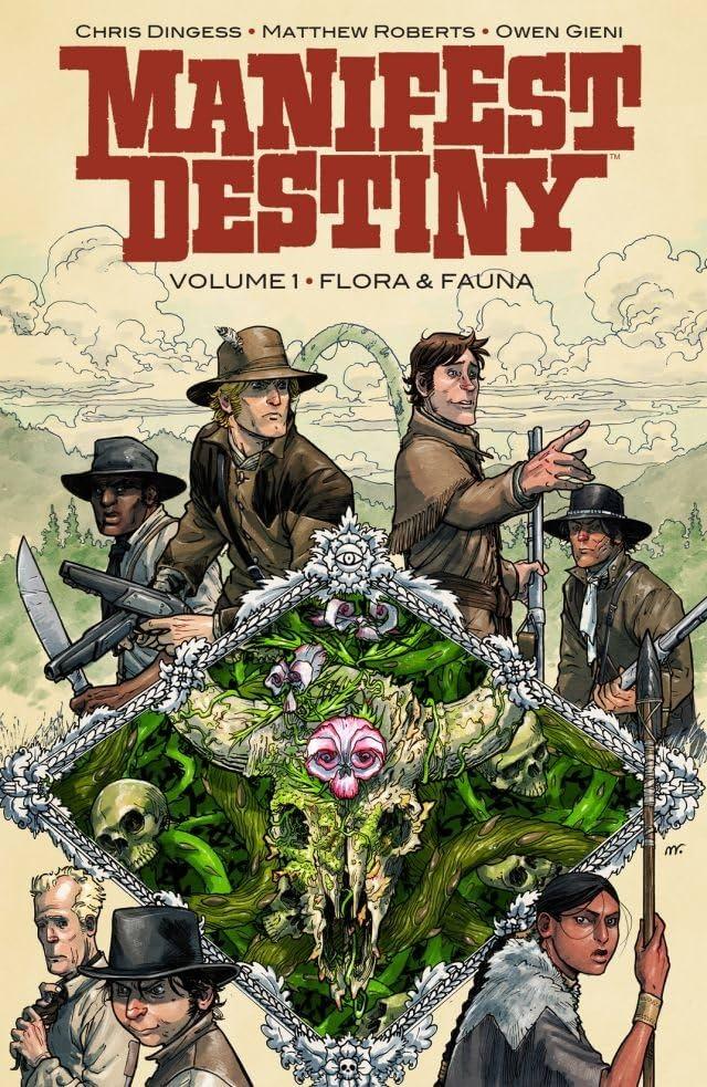 Manifest Destiny Tome 1