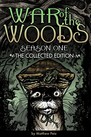 War of the Woods: Season One: Collected Edition