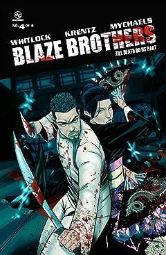 Blaze Brothers #4