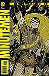 Before Watchmen Minutemen #1 (of 6) (MR)