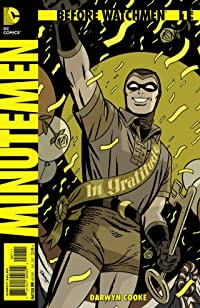 Before Watchmen Minutemen #1 (of 6) (MR)