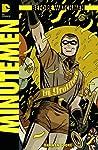 Before Watchmen Minutemen #1 (of 6) (MR) Combo Pack