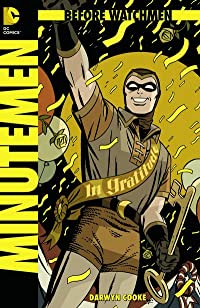 Before Watchmen Minutemen #1 (of 6) (MR) Combo Pack