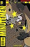 Before Watchmen: Minutemen #4 (of 6) (MR)