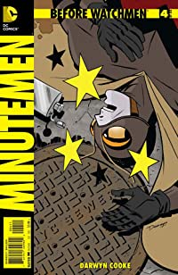 Before Watchmen: Minutemen #4 (of 6) (MR)
