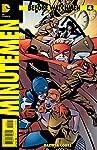 Before Watchmen: Minutemen #4 (of 6) (MR) Var Ed