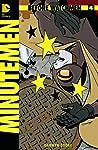 Before Watchmen: Minutemen #4 (of 6) (MR) Combo Pack