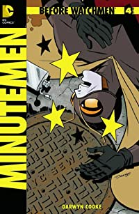 Before Watchmen: Minutemen #4 (of 6) (MR) Combo Pack