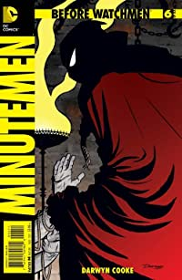 Before Watchmen: Minutemen #6 (of 6) (MR)