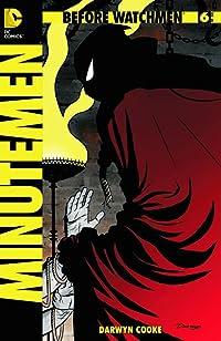 Before Watchmen: Minutemen #6 (of 6) (MR) Var Ed
