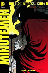 Before Watchmen: Minutemen #6 (of 6) (MR) Combo Pack