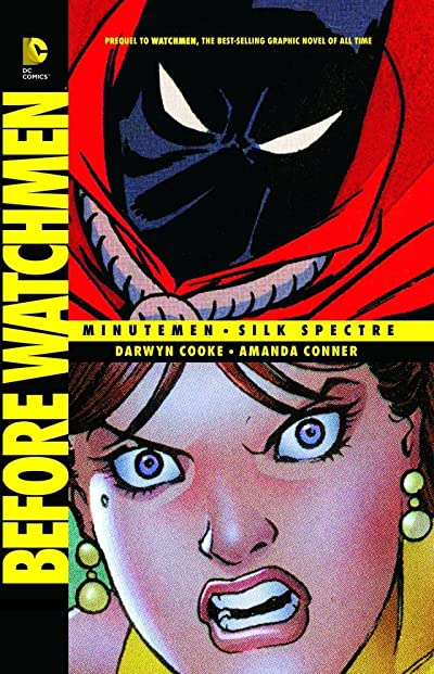 Before Watchmen: Minutemen Silk Spectre TP