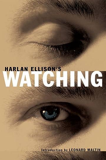Harlan Ellison\'s Watching