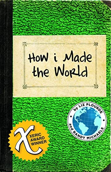 How I Made the World (One-Shot) (MR)