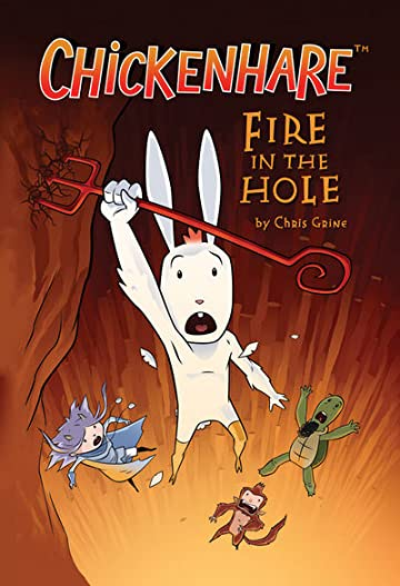 Chickenhare Vol. 2: Fire in the Hole TP