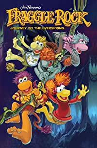 Fraggle Rock Journey To the Everspring HC