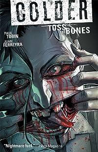 Colder Vol. 3: Toss the Bones TP
