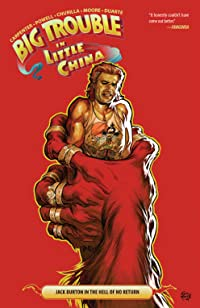 Big Trouble In Little China Vol. 3 TP