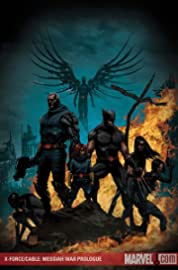 X-Force/Cable: Messiah War Prologue (One-Shot)