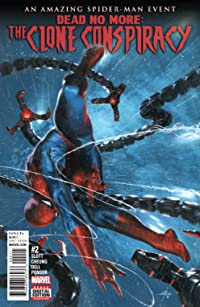 The Clone Conspiracy (2016-) #2 (of 5)