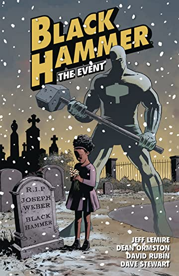 Black Hammer Vol. 2: The Event TP