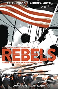 Rebels: These Free and Independent States TP