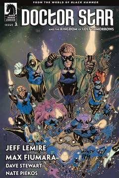 Doctor Star and the Kingdom of Lost Tomorrows: From the World of Black Hammer #3 Main Cvr