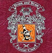 Drink and Draw Vol. 2 HC Ltd Ed